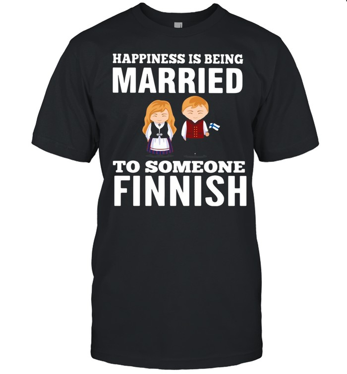Happiness Is Being Married To Someone Finnish shirt Classic Men's T-shirt