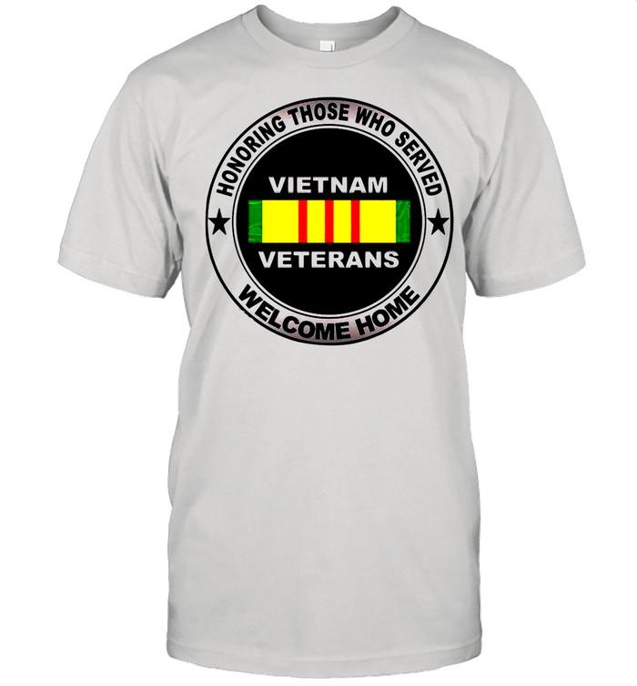 Honoring Those Who Served Vietnam Veterans Welcome Home shirt Classic Men's T-shirt