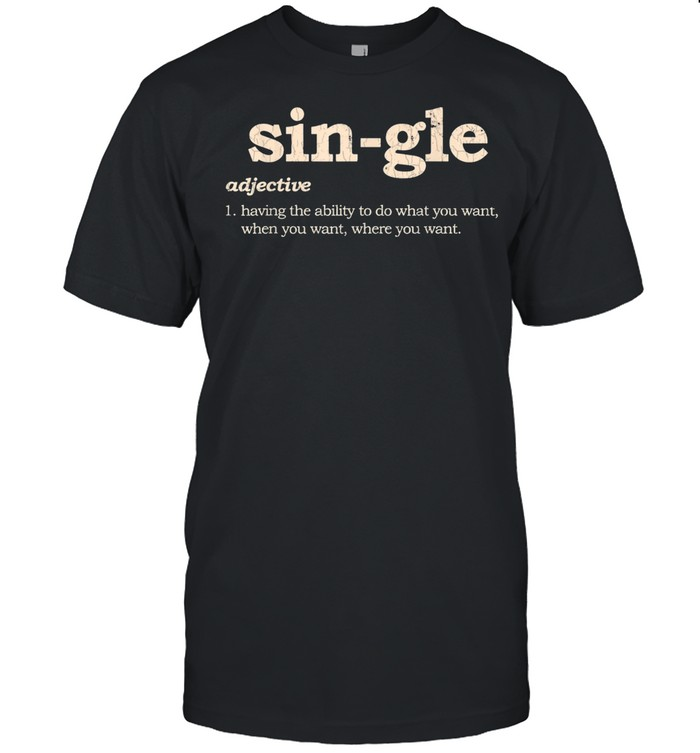 Valentines Day Single Sarcastic Singles shirt Classic Men's T-shirt