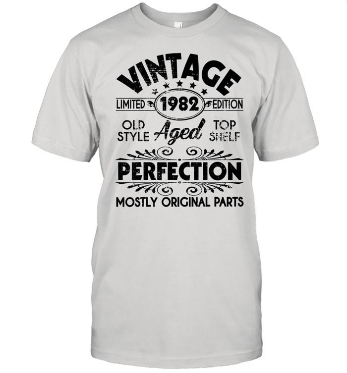 Vintage 1982 Ltd Edition Aged Perfection Most Original Parts shirt Classic Men's T-shirt