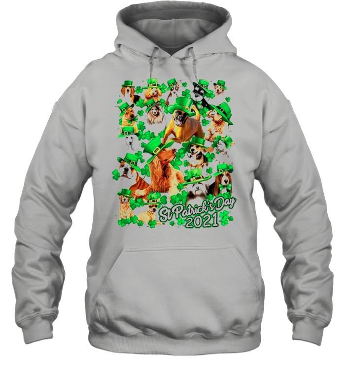 Dogs Happy St Patricks Day 2021 shirt Unisex Hoodie