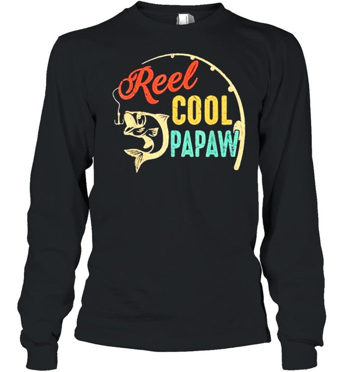 Fathers day fishing reel cool papaw vintage shirt Long Sleeved T-shirt