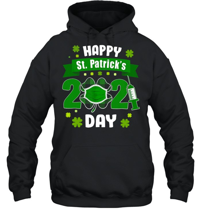Happy St Patrick's Day 2021 Face Mask With Covid-19 shirt Unisex Hoodie
