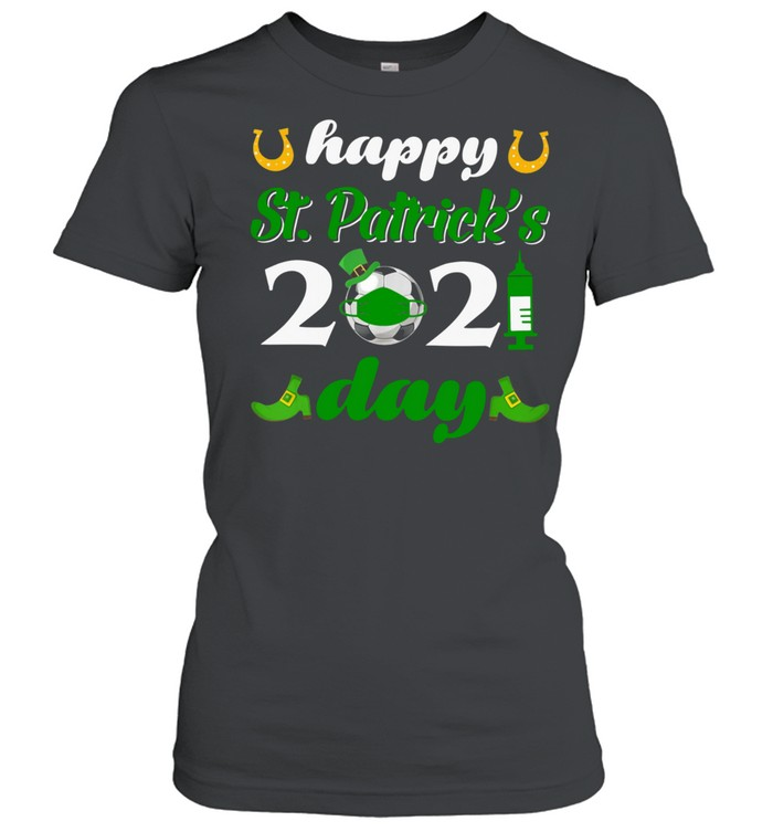 Happy St Patrick's Day 2021 Soccer Face Mask With Covid-19 shirt Classic Women's T-shirt