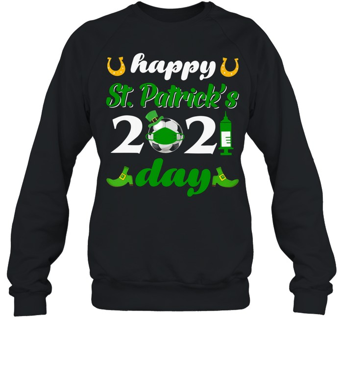 Happy St Patrick's Day 2021 Soccer Face Mask With Covid-19 shirt Unisex Sweatshirt
