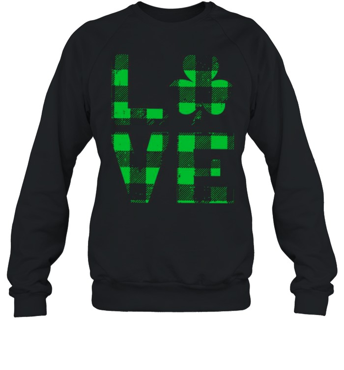 The Love With Happy St Patricks Day 2021 Plaid shirt Unisex Sweatshirt