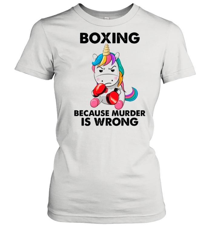 Unicorn Boxing Because Murder Is Wrong shirt Classic Women's T-shirt