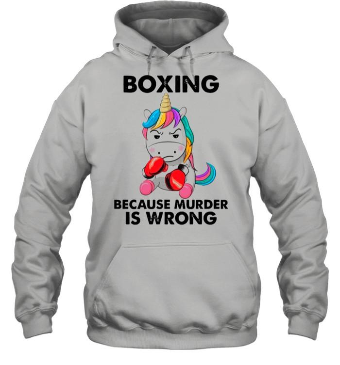 Unicorn Boxing Because Murder Is Wrong shirt Unisex Hoodie