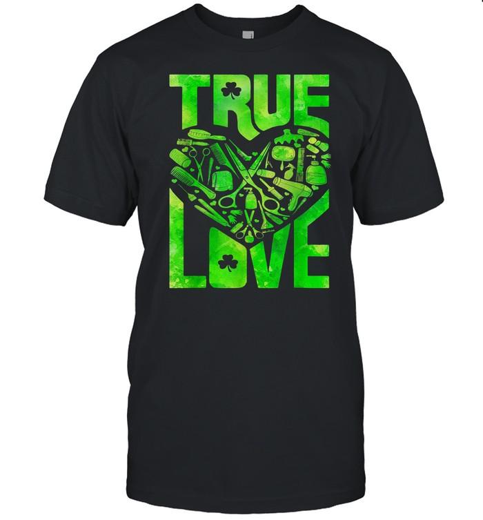 True love hair stylist St Patricks day shirt Classic Men's T-shirt