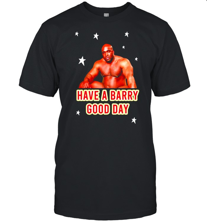 Barry Wood have a Barry Good day shirt Classic Men's T-shirt