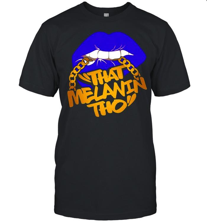That Melanin Tho I Love My Melanin Black Owned Business shirt Classic Men's T-shirt