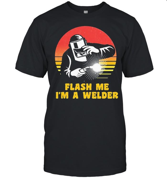 Flash Me Im A Welder Vintage  Classic Men's T-shirt