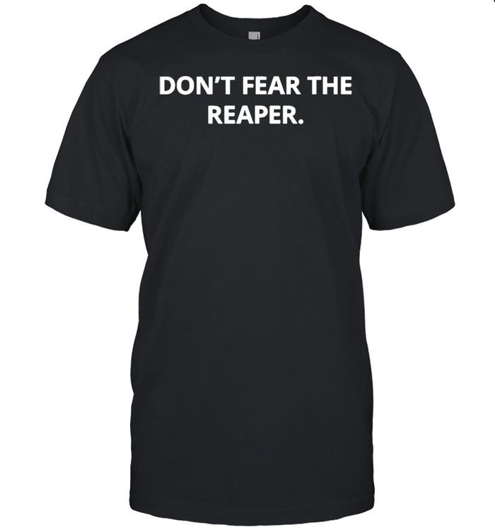 Don't Fear The Reaper  Classic Men's T-shirt
