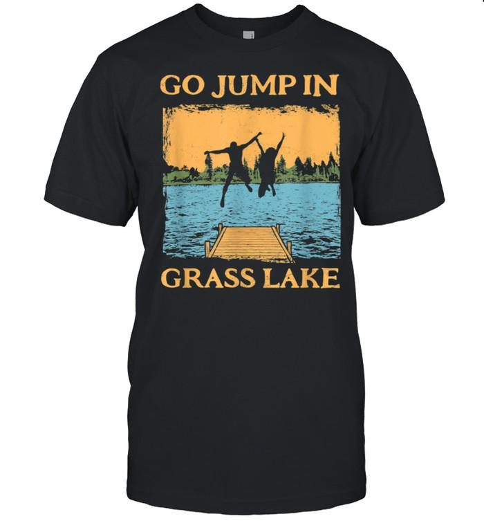 Grass Lake Lake Life Go Jump In A Lake Swimming Vintage shirt Classic Men's T-shirt
