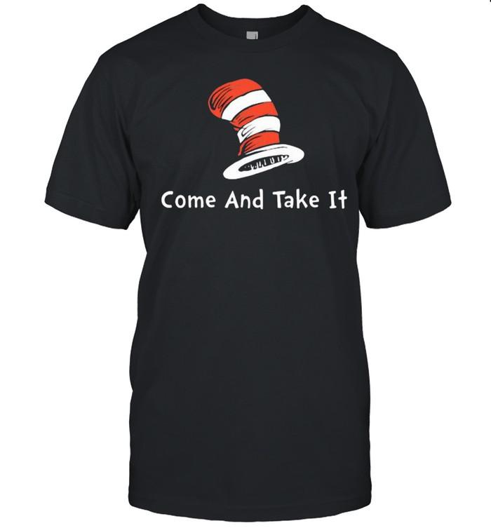 Unisex /'Come and take it/' Dr Seuss Hat Women/'s t-shirt Men/'s blue tee