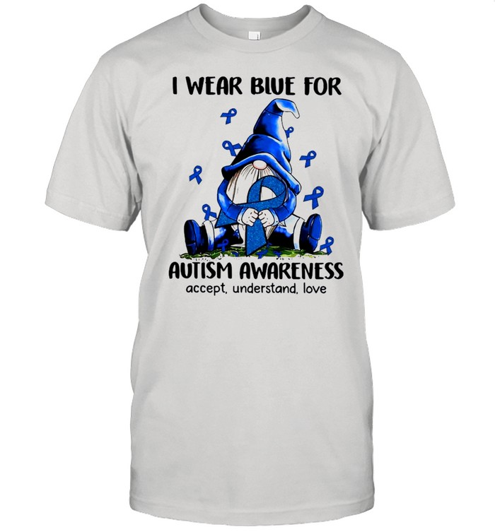 Gnome I Wear Blue For Autism Awareness Accept Understand Love shirt Classic Men's T-shirt