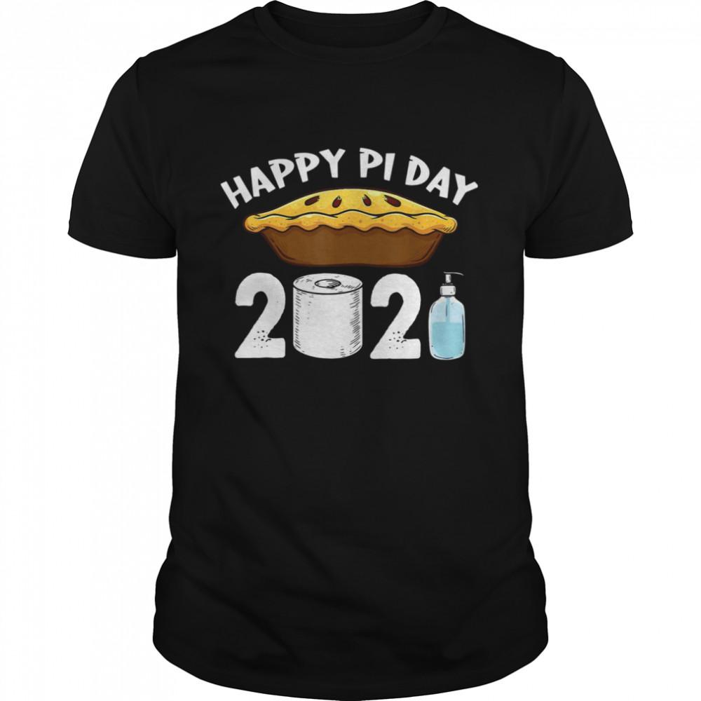Happy Pi Day 2021 Cute Apple Pie Day Quarantine shirt Classic Men's T-shirt