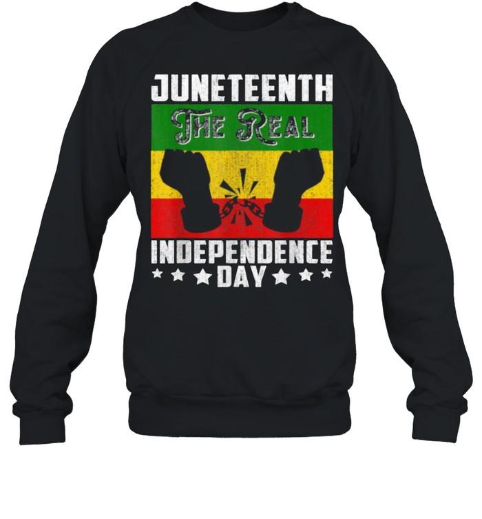 Black Freedom JuneteenthThe Real Independence Freedom Day T- Unisex Sweatshirt