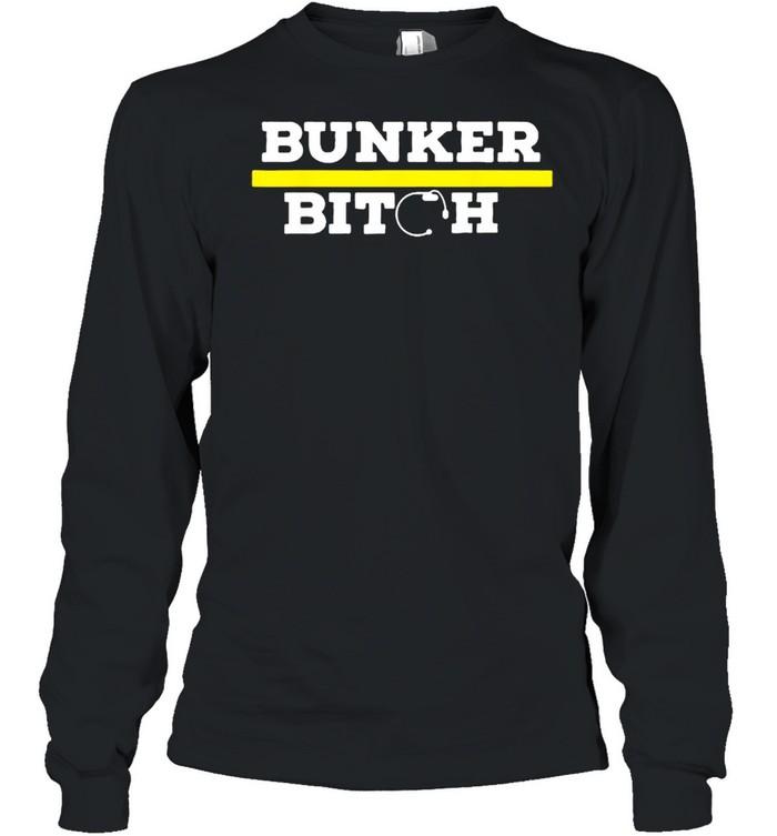 Bunker Bitch T- Long Sleeved T-shirt