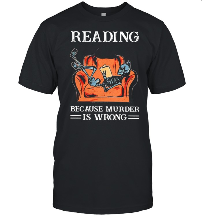 Books Reading Because Murder Is Wrong shirt Classic Men's T-shirt
