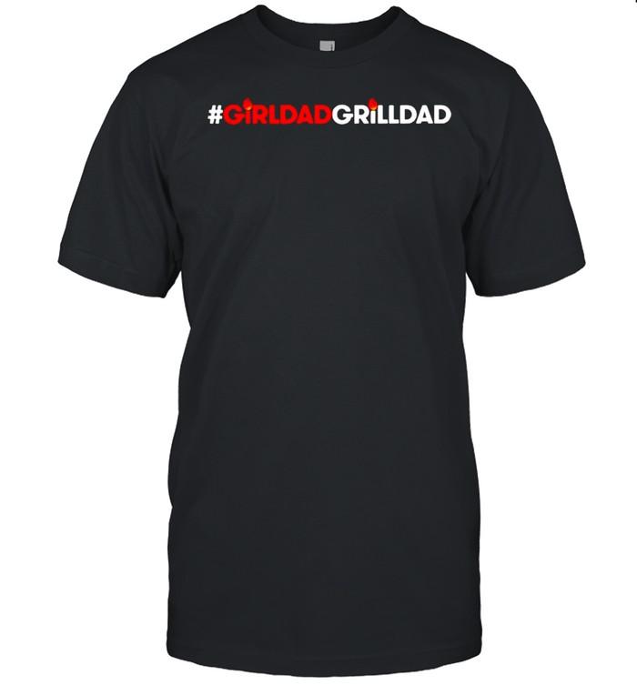 Girl dad grill dad shirt Classic Men's T-shirt
