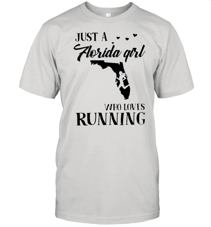 Just A Florida Girl Who Loves Running  Classic Men's T-shirt