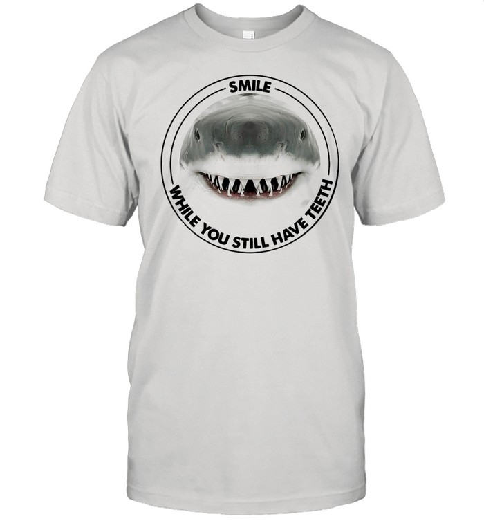 Shark Smile While You Still Have Teeth T-shirt Classic Men's T-shirt