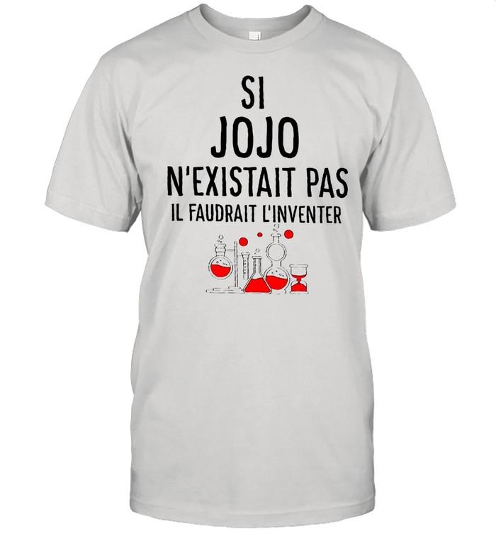 Si Jojo N'existait Pas Il Faudrait L'inventer T-shirt Classic Men's T-shirt
