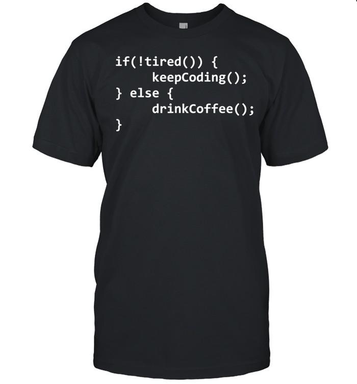 Programmierer Informatiker Computer Nerd Lustig Kaffee  Classic Men's T-shirt