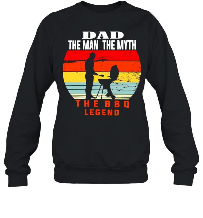 Dad The Man The Myth The BBQ Legend Vintage Retro T-shirt Unisex Sweatshirt
