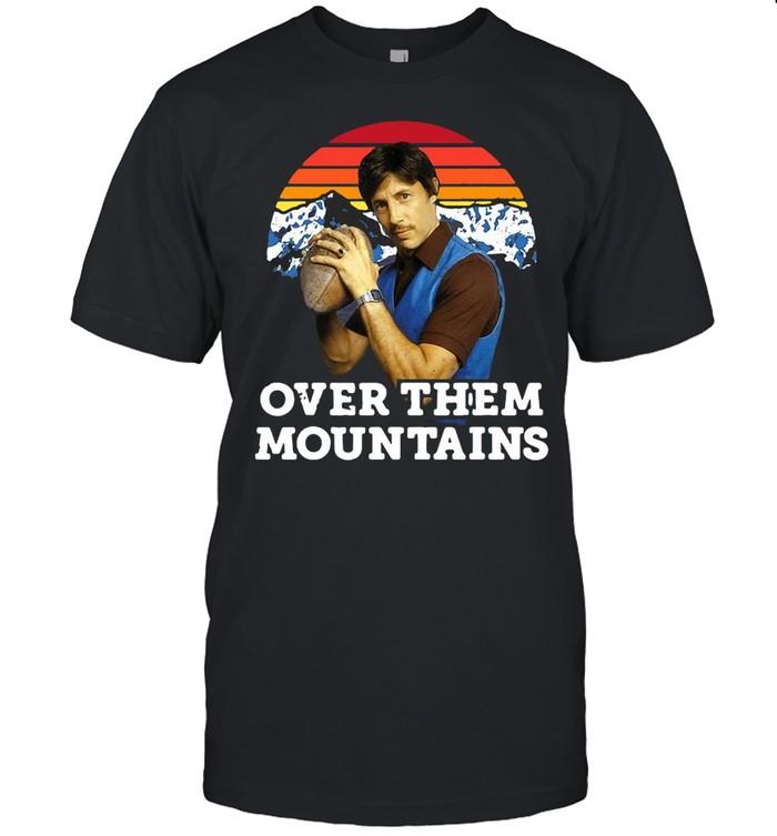 Over Them Mountains Vintage T-shirt Classic Men's T-shirt