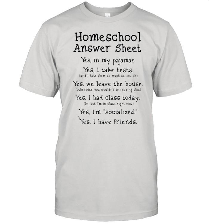 Homeschool Answer Sheet Yes In My Pajamas  Classic Men's T-shirt