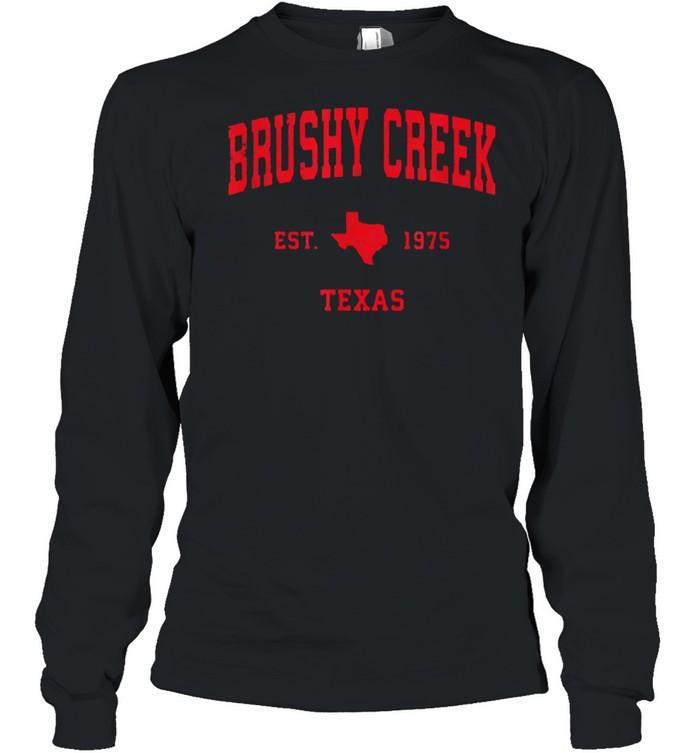 Brushy Creek Texas TX Est 1975 Vintage Sports T- Long Sleeved T-shirt