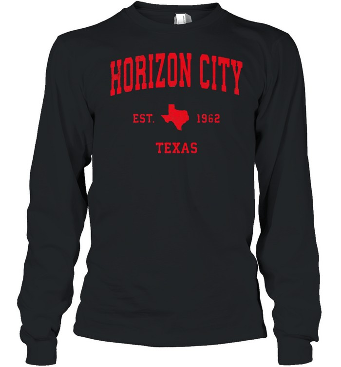 Horizon City Texas TX Est 1962 Vintage Sports T- Long Sleeved T-shirt