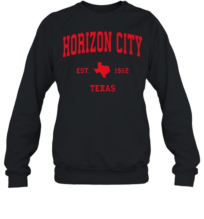 Horizon City Texas TX Est 1962 Vintage Sports T- Unisex Sweatshirt