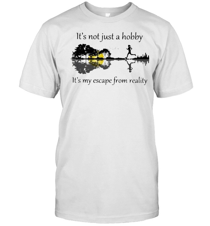 It's Not Just A Hobby It's My Escape From reality Guitar Lake  Classic Men's T-shirt