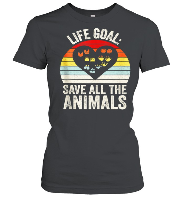 Retro Life Goal Save All The Animals Wildlife Rescue Animal shirt Classic Women's T-shirt