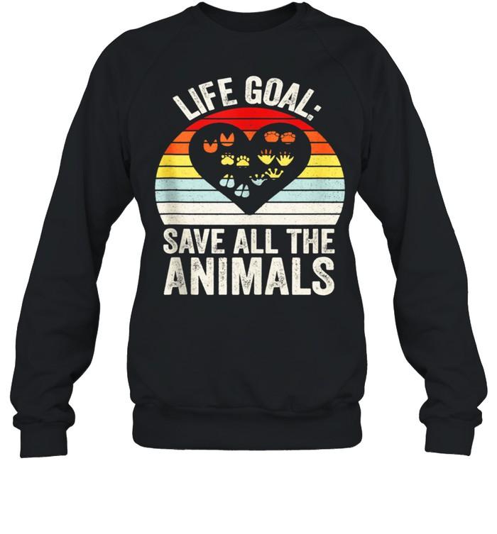 Retro Life Goal Save All The Animals Wildlife Rescue Animal shirt Unisex Sweatshirt