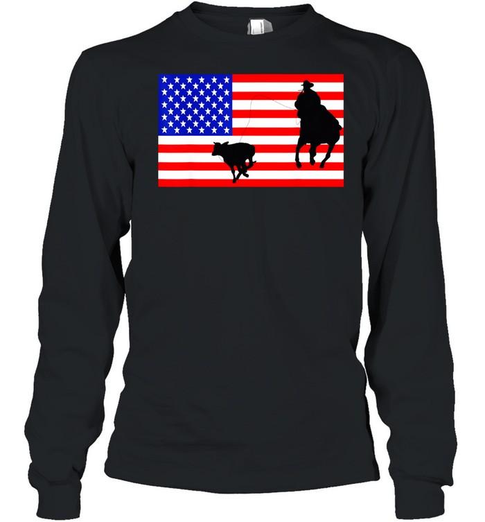 Roping USA American Flag Rodeo Calf Roper 4th Of July shirt Long Sleeved T-shirt