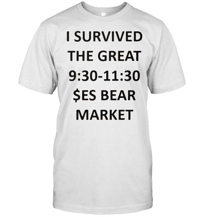 I survived the great 9h30 11h30 ses bear market shirt Classic Men's T-shirt