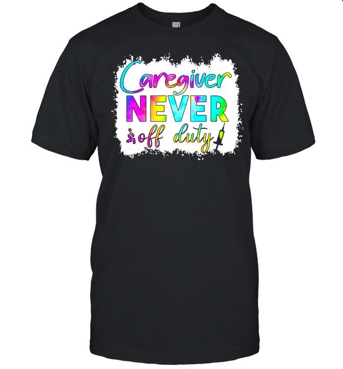 CAREGIVER NEVER OFF DUTY SHIRT Classic Men's T-shirt