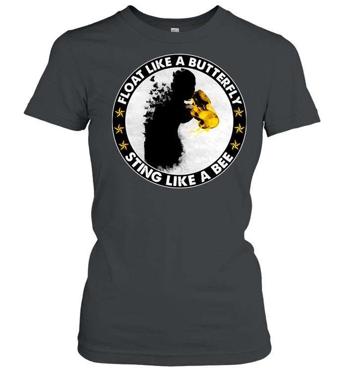 Float like a Butterfly sting like a Bee shirt Classic Women's T-shirt