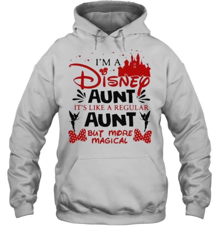 I'm A Disney Aunt It's Like A Regular Aunt But More Magical  Unisex Hoodie