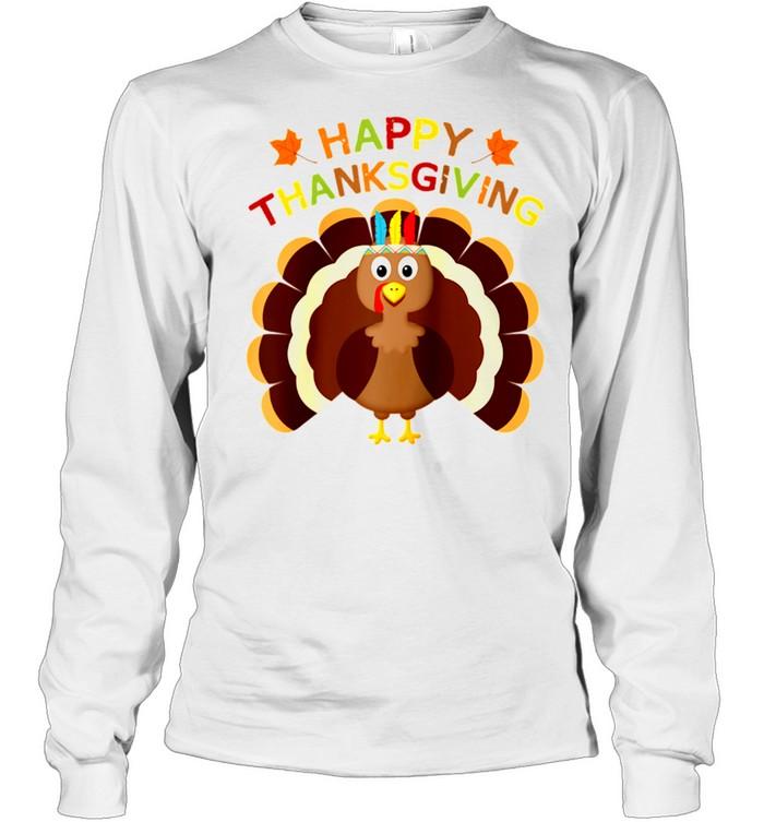 Thanksgiving Turkey Toddler Happy Thanksgiving Day shirt Long Sleeved T-shirt