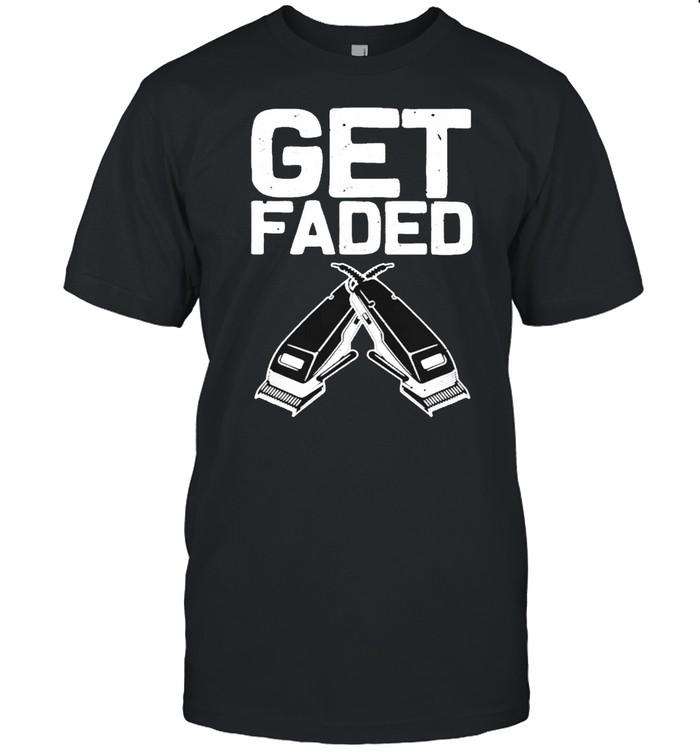 Get Faded Barber shirt Classic Men's T-shirt