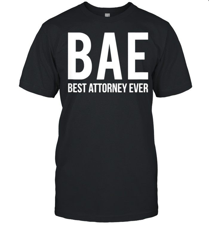 Lawyer Saying Best Attorney Ever for Law School Students shirt Classic Men's T-shirt