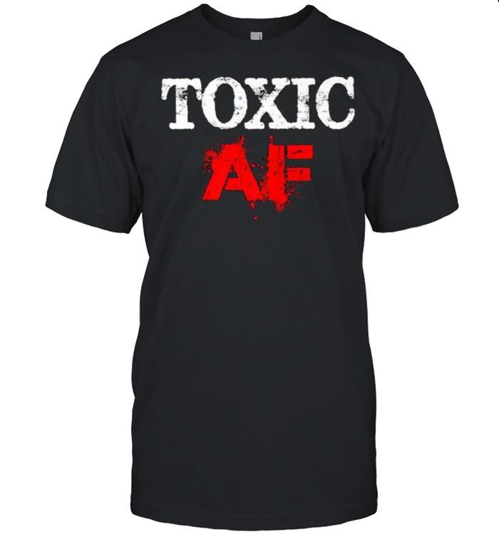 Toxic AF Premium T- Classic Men's T-shirt