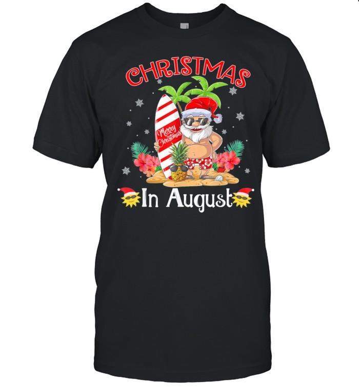 Christmas In August Summer Santa Beach Vacation shirt Classic Men's T-shirt