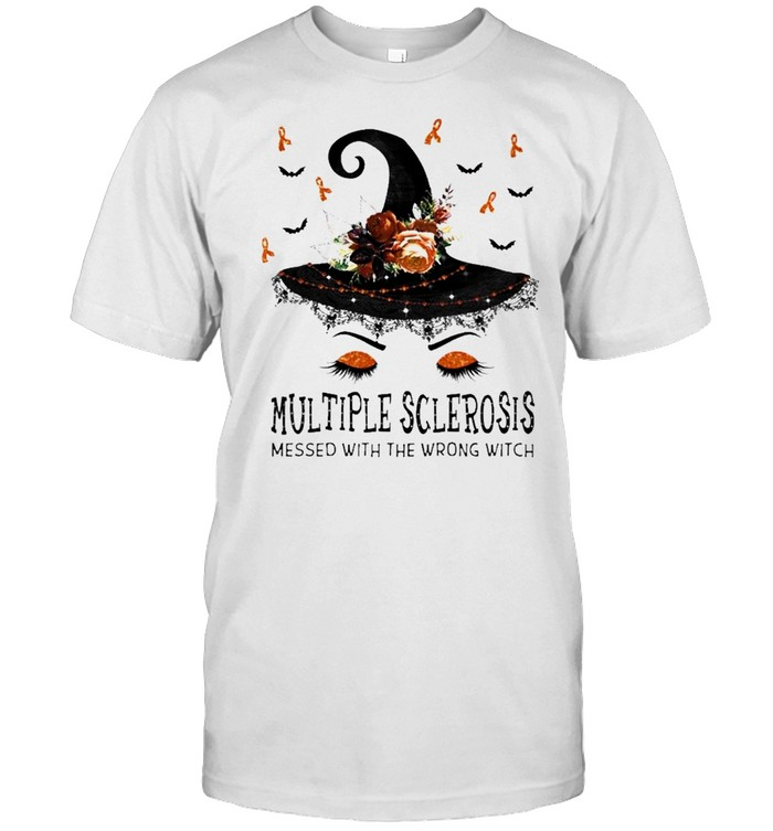 Multiple Sclerosis Messed With The Wrong Witch Halloween Shirt Masswerks Store