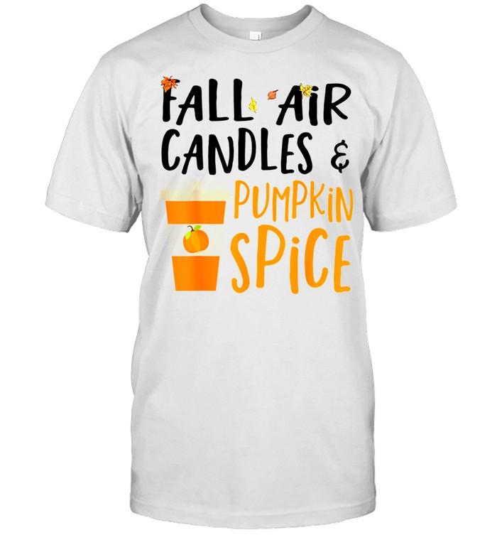 Fall Air Candles & Pumpkin Spice Fall Season Autumn shirt Classic Men's T-shirt
